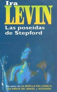 Las poseídas de Stepford [The Stepford Wives - es]
