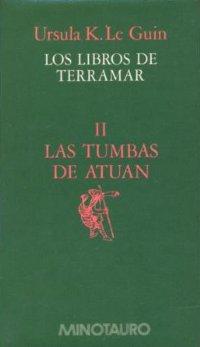 Las tumbas de Atuan [The Tombs of Atuan - es]