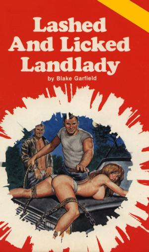 Lashed and licked landlady