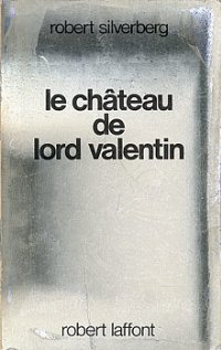 Le château de Lord Valentin [Lord Valentine's Castle - fr]