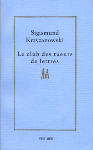 Le club des tueurs de lettres