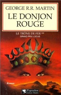 Le Donjon rouge [A Game of Thrones (part 2) - fr]