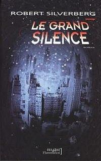 Le grand silence [The Alien Years - fr]