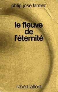 Le Monde du Fleuve [To Your Scattered Bodies Go - fr]