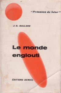 Le monde englouti [The Drowned World - fr]