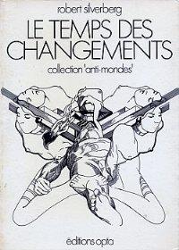 Le temps des changements [A Time of Changes - fr]