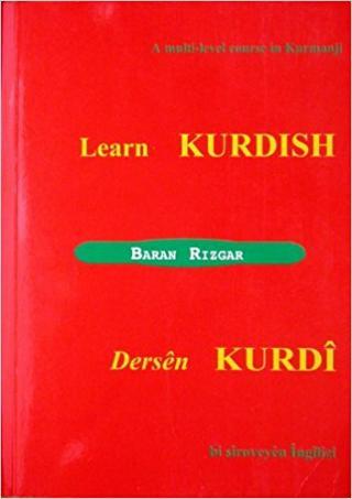 Learn Kurdish: A Multi-level Course in Kurmanji