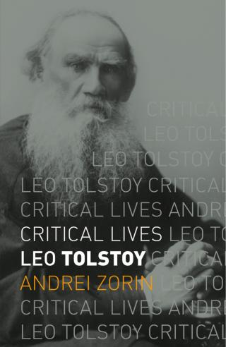 Leo Tolstoy [Critical Lives]