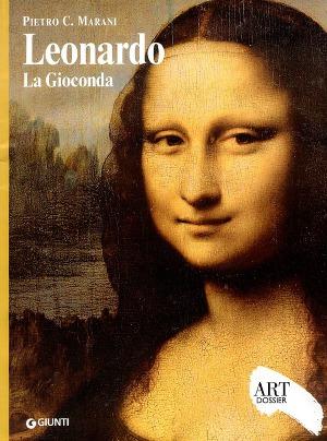 Leonardo - La Gioconda (Art dossier Giunti)