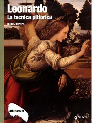 Leonardo - La Tecnica Pittorica (Art dossier Giunti)