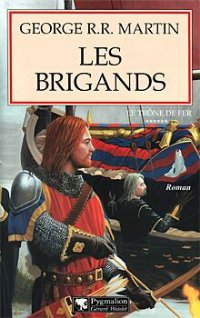 Les Brigands [=Intrigues à Port-Réal / A Storm of Swords (part 1) - fr]