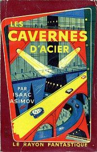 Les cavernes d'acier [The Caves of Steel - fr]