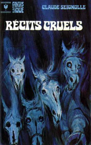 Les Chevaux de la nuit et autres récits cruels