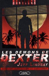 Les démons de Dexter [Dexter in the Dark - fr]