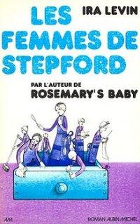 Les femmes de Stepford [The Stepford Wives - fr]