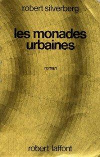 Les monades urbaines [The World Inside - fr]