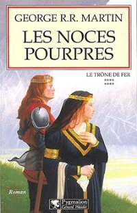 Les Noces pourpres [A Storm of Swords (part 3) - fr]