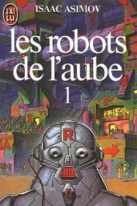 Les robots de l'aube [The Robots of Dawn - fr]