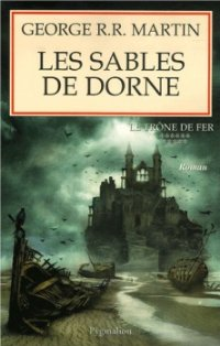Les Sables de Dorne [A Feast for Crows (part 2) - fr]