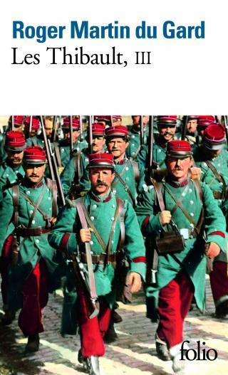 Les Thibault — Tome III [L'Eté 1914 (suite et fin) — Épilogue]