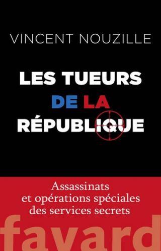 Les tueurs de la République