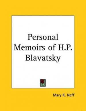 Личные мемуары Е. П. Блаватской