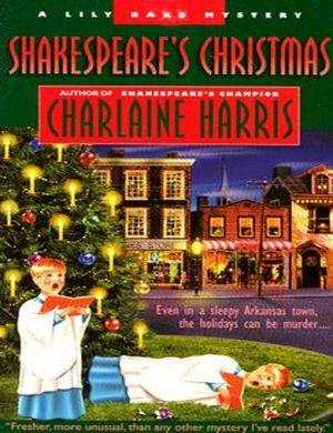 Lily Bard 03 - Shakespeare's Christmas