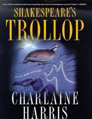 Lily Bard 04 - Shakespeare's Trollop