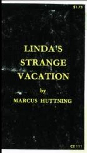 Linda's strange vacation