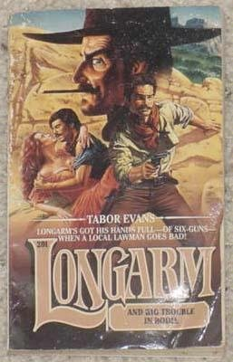 Longarm and the Big Trouble in Bodie