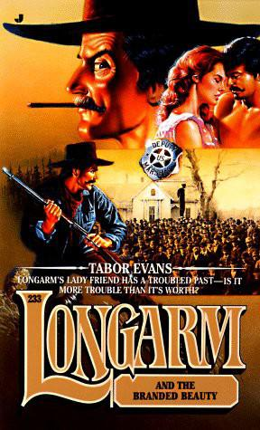 Longarm and The Branded Beauty
