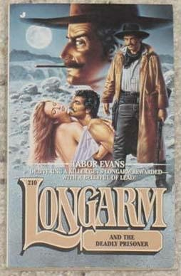 Longarm and the Deadly Prisoner