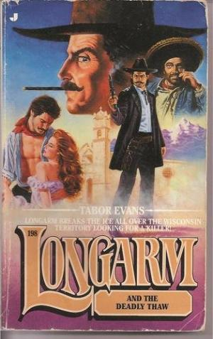 Longarm and the Deadly Thaw