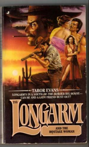 Longarm and the Hostage Woman