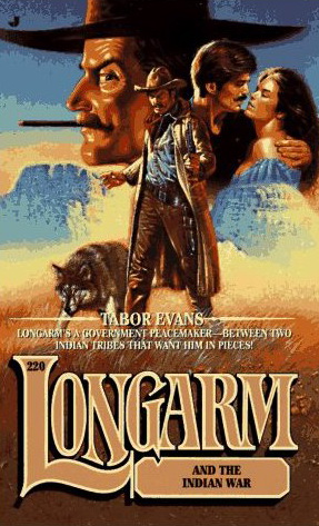 Longarm and the Indian War