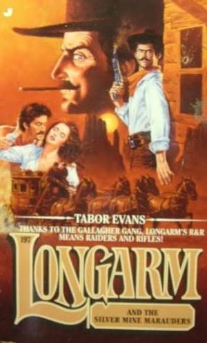 Longarm and the Silver Mine Marauders
