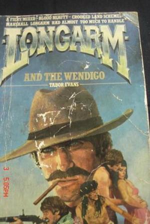 Longarm and the Wendigo