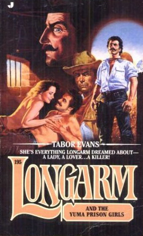Longarm and the Yuma Prison Girls
