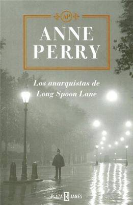 Los anarquistas de Long Spoon Lane