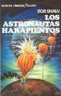 Los astronautas harapientos [The Ragged Astronauts - es]