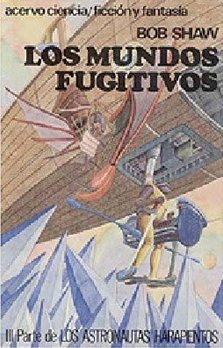Los mundos fugitivos [The Fugitive Worlds - es]