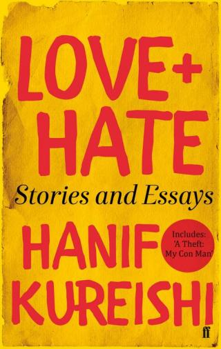 Love + Hate: Stories and Essays