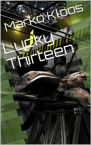 Lucky Thirteen [Terms of Enlistment 01.1]