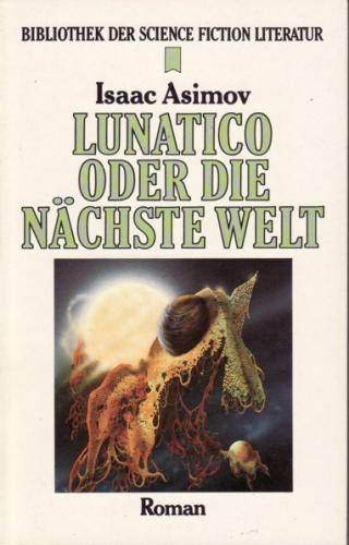 Lunatico oder Die nächste Welt