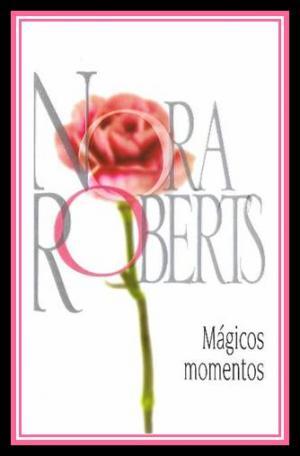 Mágicos Momentos [На испанском]