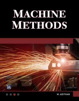 Machine Methods [A Self-Teaching Introduction]