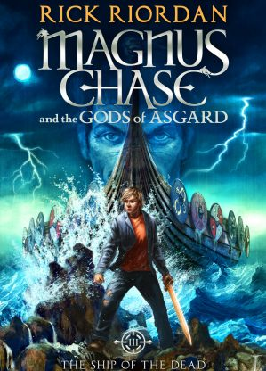 Magnus Chase - The Ship of the Dead