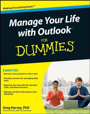 Manage Your Life with Outlook® For Dummies®