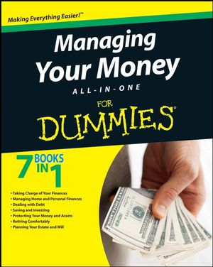Managing Your Money All-In-One For Dummies®