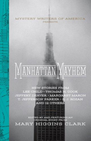 Manhattan Mayhem [An anthology of stories edited by Mary Higgins Clark]